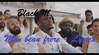 Black M   Mon Beau Frère ♫ Lyrics Paroles Karaoke