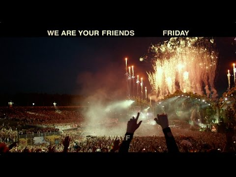 We Are Your Friends (TV Spot 3)