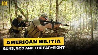 Inside an American Militia: Guns & God with the USA's far-right paramilitaries