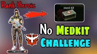 No Medkit Challenge || Ranked Heroic || Garena Free Fire || Desi Gamers