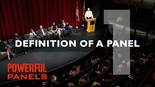 How to Moderate a Panel Discussion: Definition of a Panel (Video #1, 4mins)