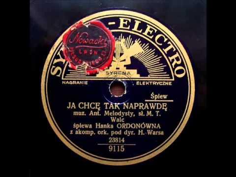 Hanka Ordonowna - Ja chce tak jak naprawde (1933)