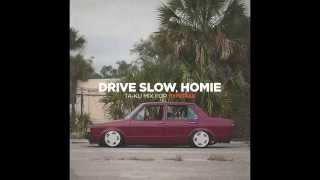 HYPETRAK Mix: Ta-ku - Drive Slow, Homie