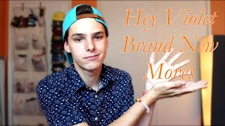 TUNE TALKS // Hey Violet - Brand New Moves