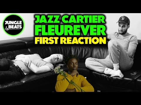 JAZZ CARTIER – FLEUREVER REACTION/REVIEW (Jungle Beats)