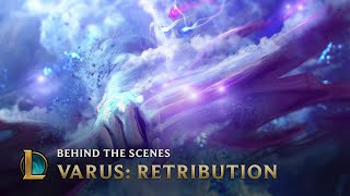 The Story Behind Varus: Retribution | League of Legends