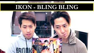 IKON - BLING BLING MV REACTION 블링블링 (TWINS REACT)