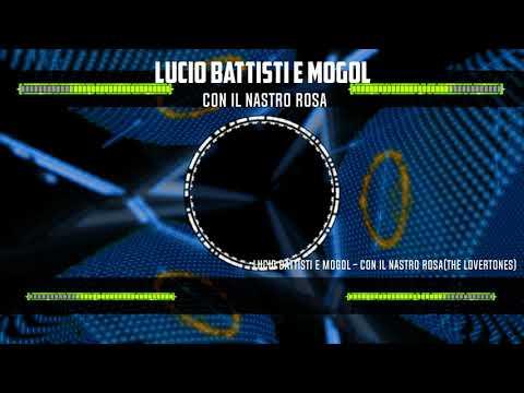 Lucio Battisti E Mogol   Con Il Nastro Rosa(The LoverToneS)