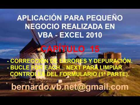 Aplicación negocio VBA Excel 2010 y posteriores - Capitulo 15 - Bucle FOR EACH...NEXT (1ª Parte)
