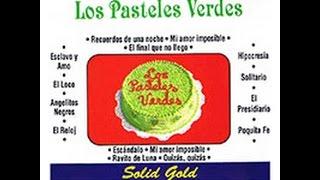 Los Pasteles Verdes - 15 Grandes Exitos (CD COMPLETO) SUPER MASTERING HD + LINK DE DESCARGA