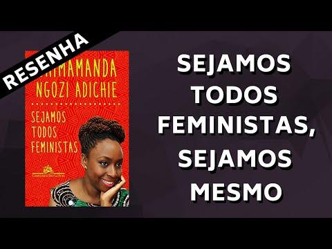 SEJAMOS TODOS FEMINISTAS, SEJAMOS MESMO | Share Your Books