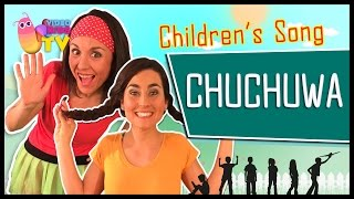♫♪ CHUCHU-WA, CHUCHU-WA ♫♪ children's song with dance and lyrics
