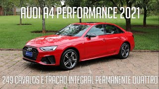 Avaliação: Audi A4 Performance 2021