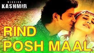 Rind Posh Maal - Mission Kashmir | Hrithik Roshan & Preity Zinta | Shankar Mahadevan