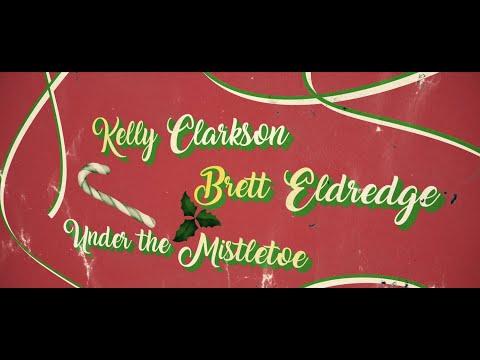Kelly Clarkson and Brett Eldredge - Under The Mistletoe - Christmas Radio