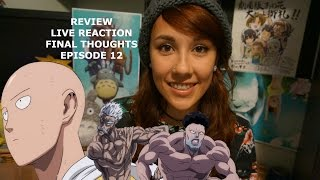 One Punch Man (Episode 12): Live Reaction, Review & Final Thoughts