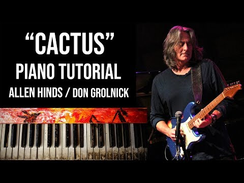 """Cactus"" Piano Tutorial (Don Grolnick, Allen Hinds)"