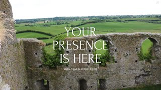 Celtic Worship- Ruth Camlin- Your Presence is Here