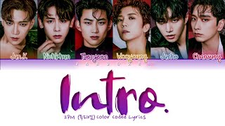 2PM (투피엠) 'Intro.' Lyrics (Color Coded Lyrics)