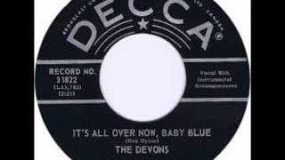Devons - It's All Over Now Baby Blue