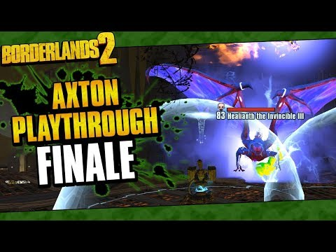 Borderlands 2 | Axton Reborn Playthrough Funny Moments And Drops | Finale