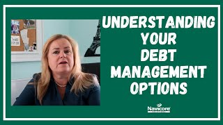 Understanding Your Debt Management Options