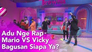 BROWNIS - Vicky Prasetyo Mau Gombalin Wanita Baru?  (12/11/19) Part2