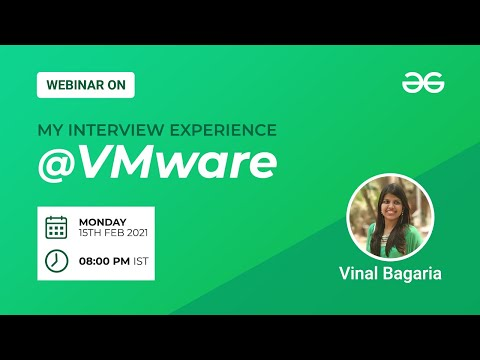 Webinar | My Interview Experience at VMware