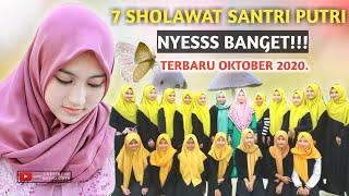 7 SHOLAWAT SANTRI PUTRI ENAK BANGET SYIFAUL QOLBY TERBARU 20...