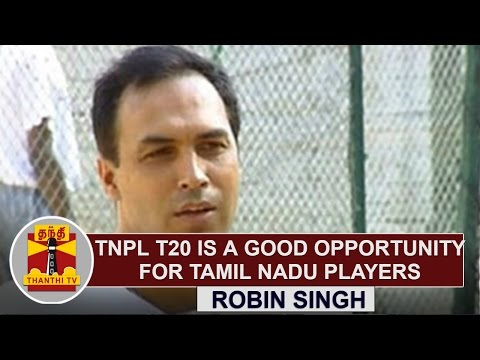 TNPL-T20-is-a-Good-Opportunity-for-Tamil-Nadu-Players--Robin-Singh-Former-Cricketer-Thanthi-TV