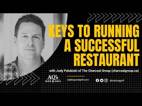 , title : 'Keys to Running a Successful Restaurant | Charcoal Group CEO Jody Palubiski | AQ's Blog & Grill