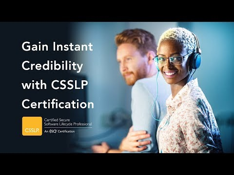 Gain Instant Credibility with CSSLP Certification - YouTube