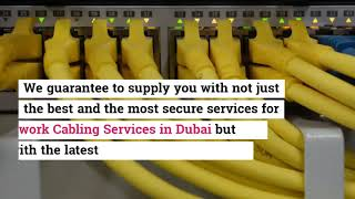 Reliable and Secure Network Cabling Services in Dubai