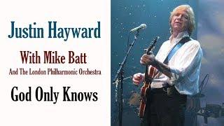 <b>Justin Hayward</b>  God Only Knows