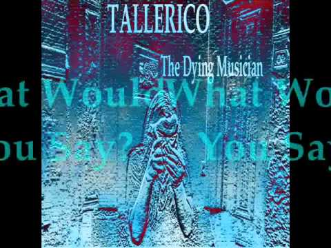 TALLERICO: The Dying Musician track samples
