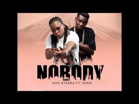 Koo Ntakra ft Edem – Nobody