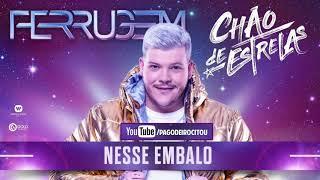 FERRUGEM   NESSE EMBALO | Bate Bola DVD 2019