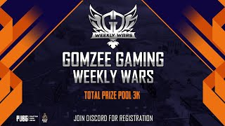PUBG LIVE | GOMZEE GAMING WEEKLY WARS | JOIN DISCORD FOR REGISTRATION