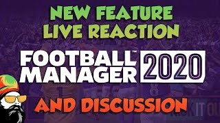 Football Manager 2020 - My Live Reaction and Review of the FM20 New Features
