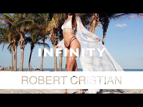Robert Cristian Find You Original Mix Infinity Enjoybeauty