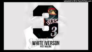 White Iverson (Clean) Post Malone