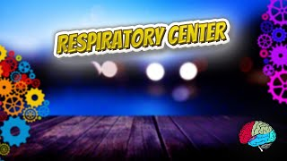Respiratory center - Know It ALL 🔊✅