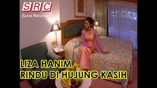 Liza Hanim - Rindu Di Hujung Kasih (Official Music Video)