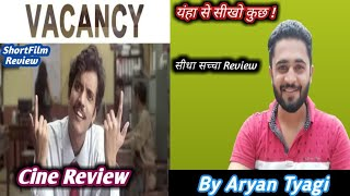 Vacancy |Best Short Film| Quick Review | By Aryan Tyagi