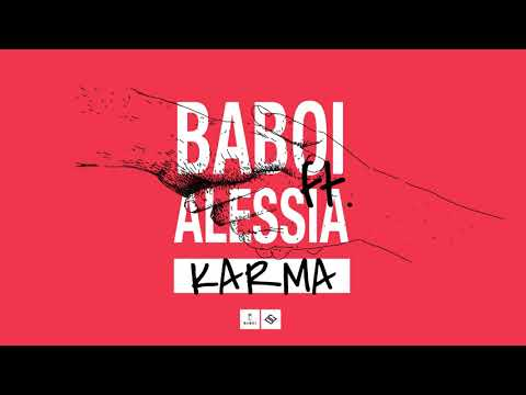 Baboi & Alessia – Karma Video