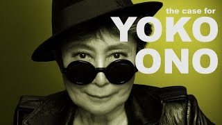 The Case for Yoko Ono | The Art Assignment | PBS Digital Studios