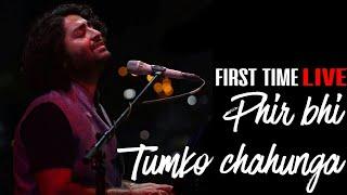 Main phir bhi Tumko chahunga - LIVE🔥🔥🔥 | Arijit Singh LIVE | MMRDA GROUND MUMBAI  2017