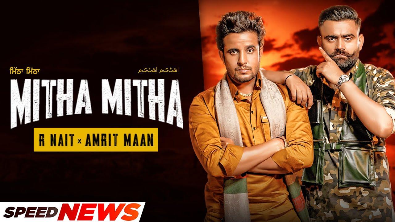 R Nait x Amrit Maan | Mitha Mitha (News) | Desi Crew