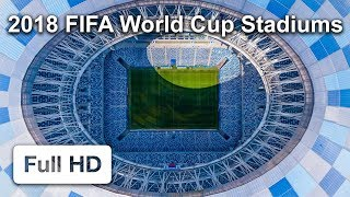 2018 FIFA World Cup Russia. All Stadiums from drone