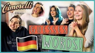 CIMORELLI Guesses GERMAN WORDS - Challenge! (Englisch)